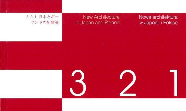 2004_NOWA ARCHITEKTURA W JAPONII I POLSCE